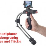 Tips and Tricks about Smartphone Videography